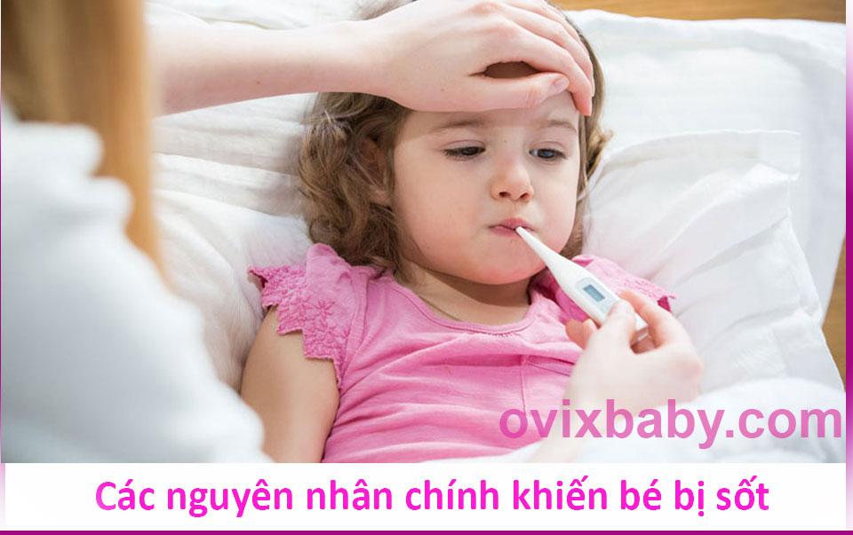 Trẻ thường bị sốt bởi các nguyên nhân này