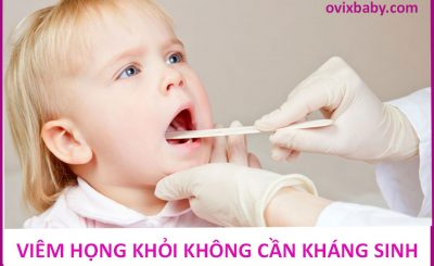 Trẻ viêm họng có thể khỏi không cần kháng sinh