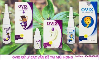 Ovix giúp xử lý các vấn đề về Tai Mũi Họng