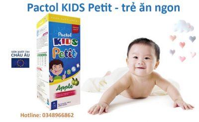 Pactol Kids Petit giúp trẻ ăn ngon miệng, hỗ trợ tăng cường sức đề kháng