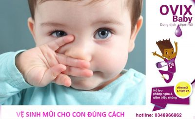 Vệ sinh mũi cho trẻ đúng cách bằng Ovix baby