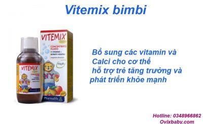 Vitemix bimbi Bổ sung các vitamin và Calci cho trẻ